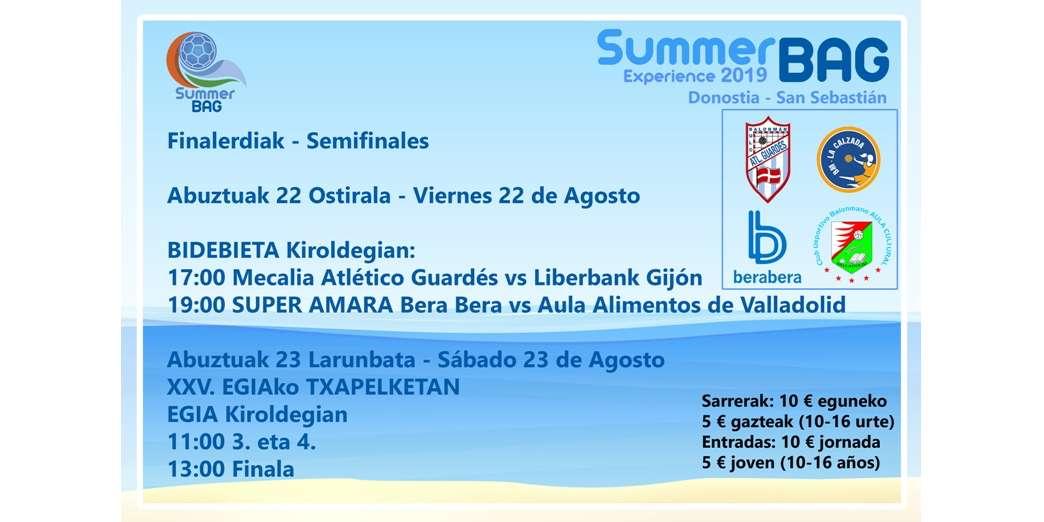 SUPER AMARA vs Aula; Mecalia vs Liberbank, en Summer BAG